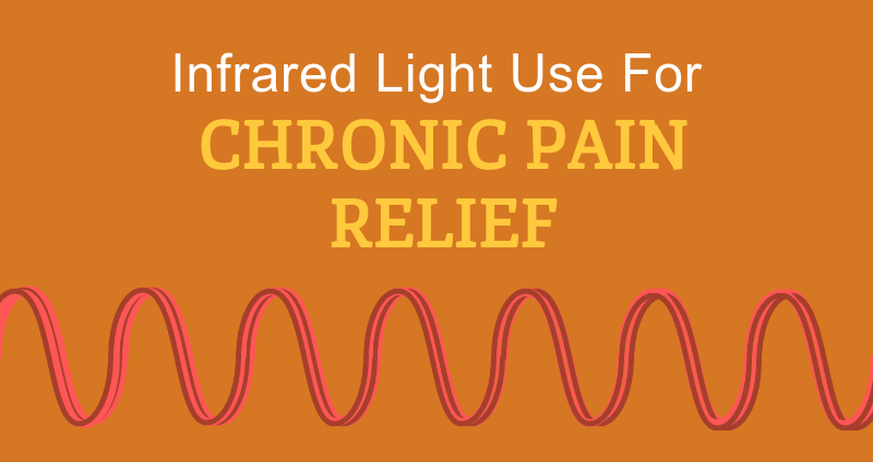 infrared light use for chronic pain relief